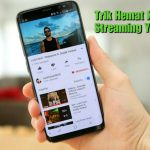 Trik Hemat Kuota Ketika Streaming Video Youtube